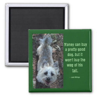 Loyalty and Friendship Quote Magnet
