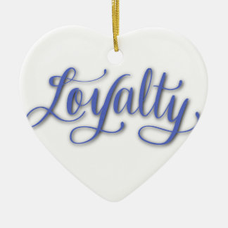 LOYALTY CALLIGRAPHY CERAMIC ORNAMENT