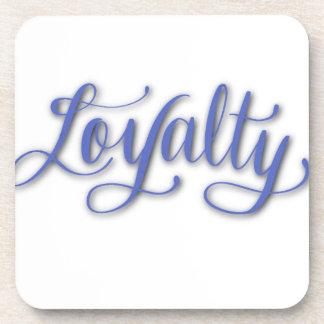 LOYALTY CALLIGRAPHY COASTER