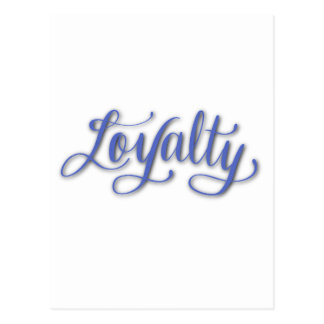 LOYALTY CALLIGRAPHY POSTCARD