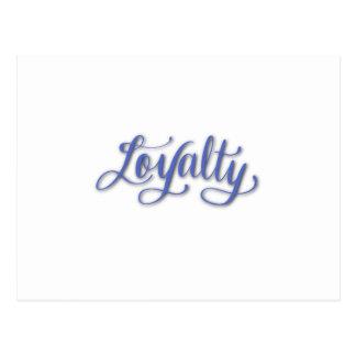 LOYALTY CALLIGRAPHY POSTCARD