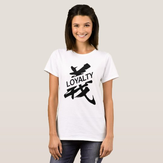 loyalty (chinese black type on white) cool shirt