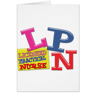 LPN NURSE MEDICAL ACRONYM WHIMSICAL COLORFUL GREETING CARD