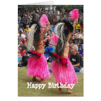 Luau Hula Dancers, Maui Hawaii, Birthday Card