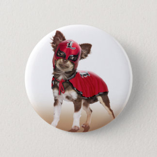 Lucha libre dog ,funny chihuahua,chihuahua 2 inch round button