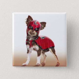 Lucha libre dog ,funny chihuahua,chihuahua 2 inch square button