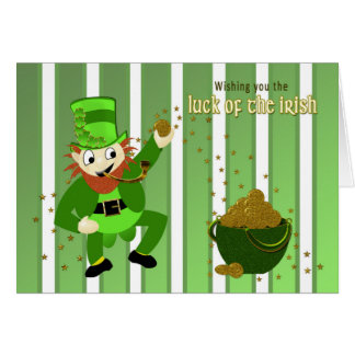 Luck of the Irish St. Patrick's Day - Leprechaun Card