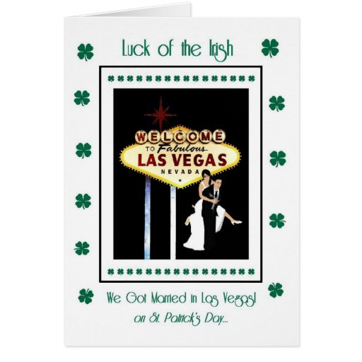 Luck of the Irish, We Got Married in Las Vegas on  Cards