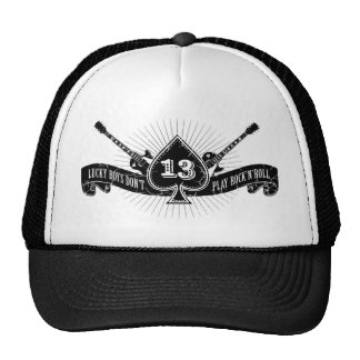 Lucky Boys Don't Play Rock and Roll Ace of Spades Trucker Hat