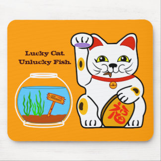 Lucky Cat. Unlucky Fish Mouse Pad