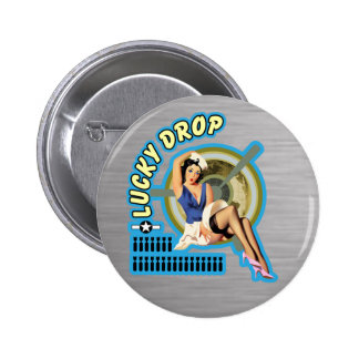 Lucky Drop WWII Nose Art 2 Inch Round Button