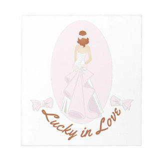 Lucky In Love Notepads