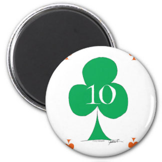 Lucky Irish 10 of Clubs, tony fernandes 2 Inch Round Magnet