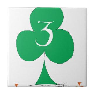 Lucky Irish 3 of Clubs, tony fernandes Ceramic Tiles