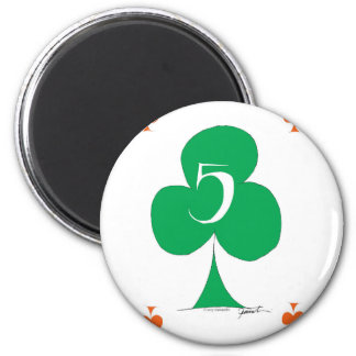 Lucky Irish 5 of Clubs, tony fernandes 2 Inch Round Magnet