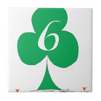 Lucky Irish 6 of Clubs, tony fernandes Ceramic Tile