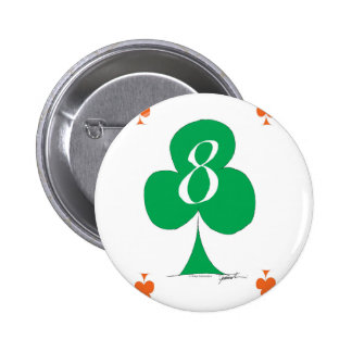 Lucky Irish 8 of Clubs, tony fernandes 2 Inch Round Button