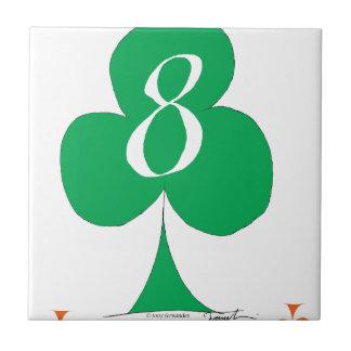 Lucky Irish 8 of Clubs, tony fernandes Ceramic Tiles