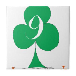 Lucky Irish 9 of Clubs, tony fernandes Ceramic Tile