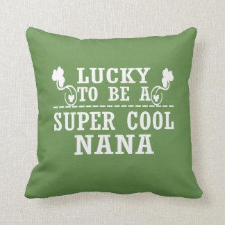 Lucky to be a SUPER COOL NANA Throw Pillow