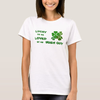 Lucky to be Loved Irish T-Shirt