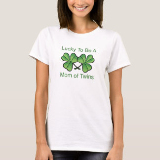 Lucky To Be Twin Mom T-Shirt