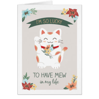 Lucky to Have Mew Greeting Card