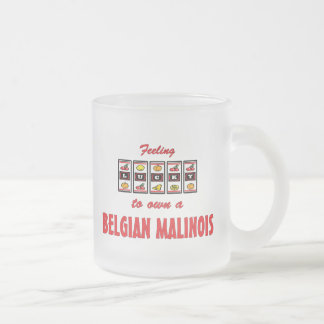 Lucky to Own a Belgian Malinois Fun Dog Design Frosted Glass Coffee Mug