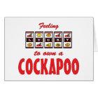 Lucky to Own a Cockapoo Fun Dog Design Card