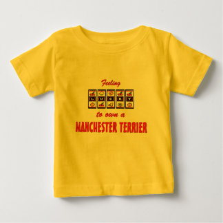 Lucky to Own a Manchester Terrier Fun Dog Design Baby T-Shirt