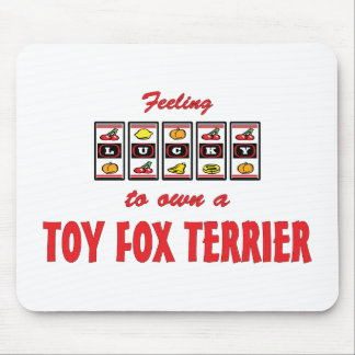 Lucky to Own a Toy Fox Terrier Fun Dog Design Mouse Pad