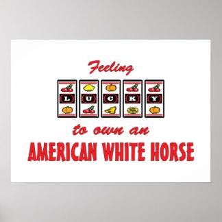 Lucky to Own an American White Horse Fun Design Print