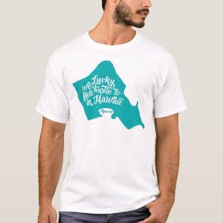 LuckyWeLiveHI-Turquoise T-Shirt