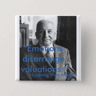 Ludwig Von Mises Quotes 2 Inch Square Button