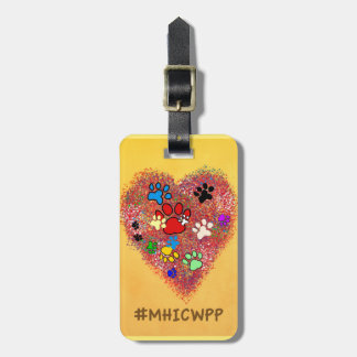 Luggage Tag- My Heart is Covered with Paw Prints Luggage Tag