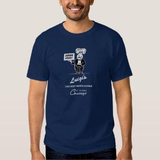 Luigi's Restaurant, Chicago, IL Shirts