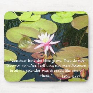Luke 12:27 water lily mousepad