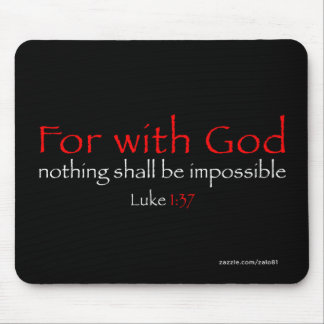 Luke 1:37 mouse pad