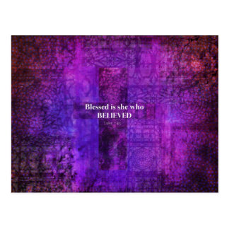 Luke 1:45  Blessed is she who believed Postcard