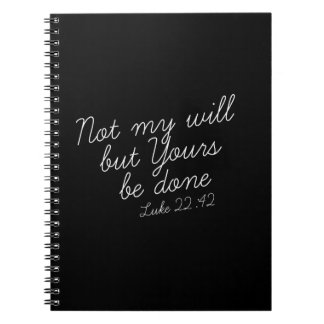 Luke 22:42 Black Notebook