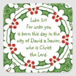 Luke 2:11 Scripture for Christmas with Holly Square Sticker