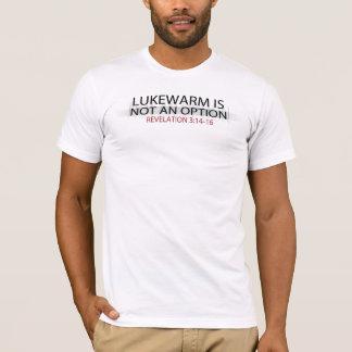 LUKE WARM IS NOT AN OPTION T-Shirt