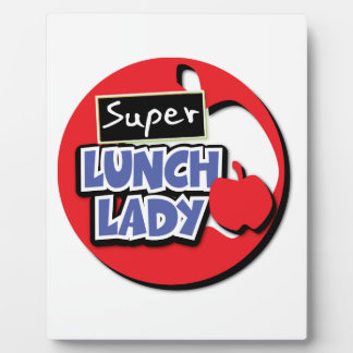 Lunch Lady - Super Display Plaque
