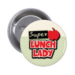 Lunch Lady - Super Lunch Lady 2 Inch Round Button