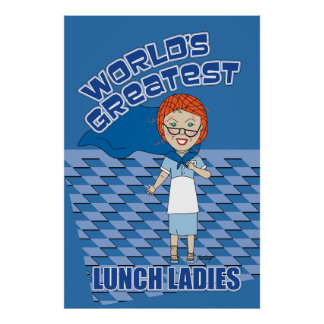Lunch Lady - World's Greatest Poster
