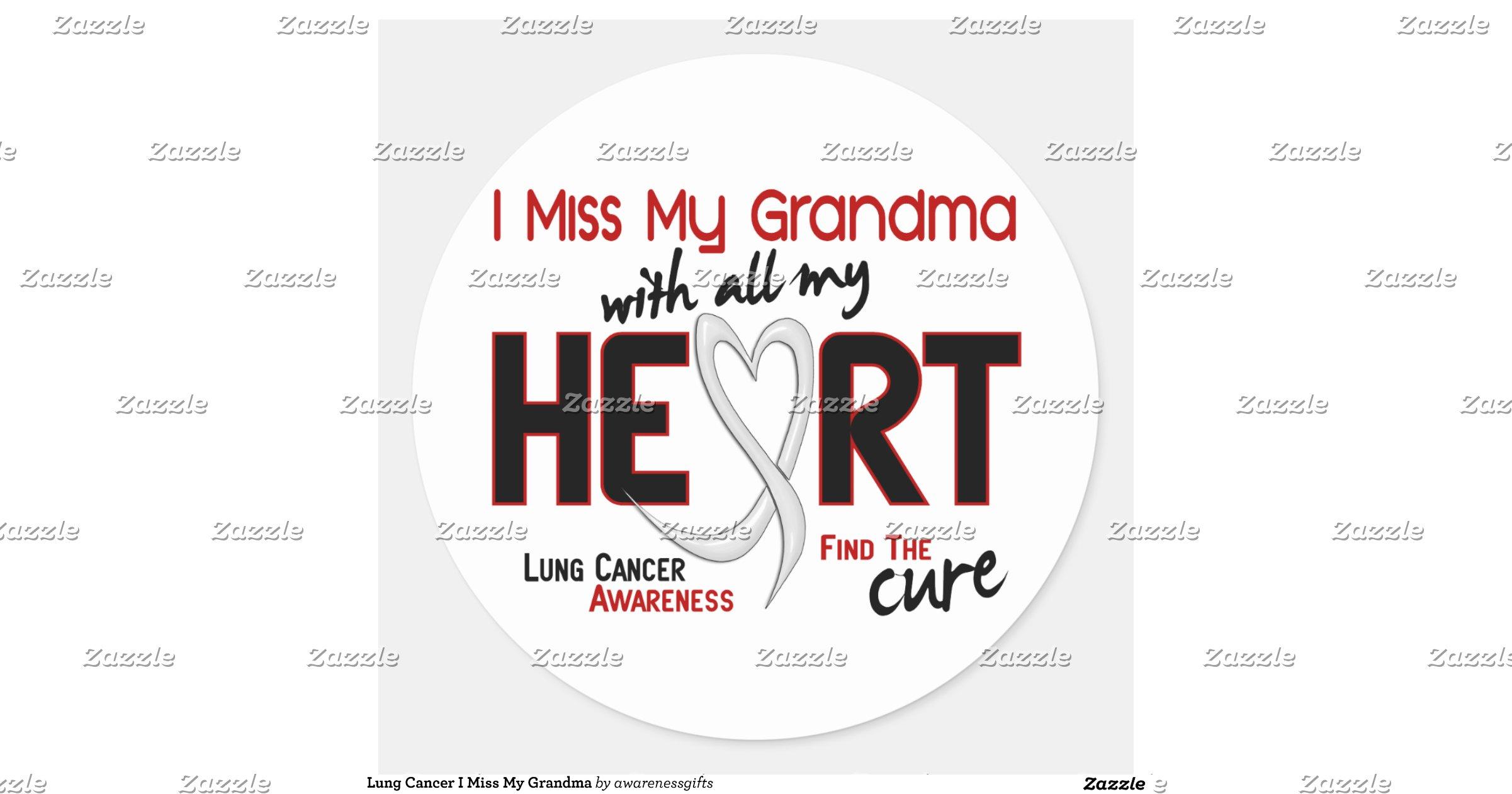 Lung Cancer I Miss My Grandma Round Sticker Zazzle