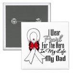 Lung Cancer Ribbon Hero My Dad Pins