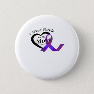 lupus awareness s I Wear Purple For My Mom Gift 2 Inch Round Button
