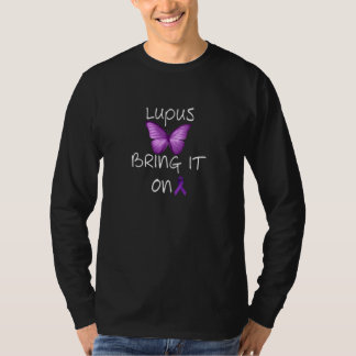 Lupus.... BRING it ON!! T-Shirt
