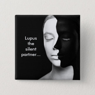 Lupus the silent partner... 2 inch square button